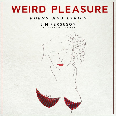 Weird Pleasure Jim Ferguson